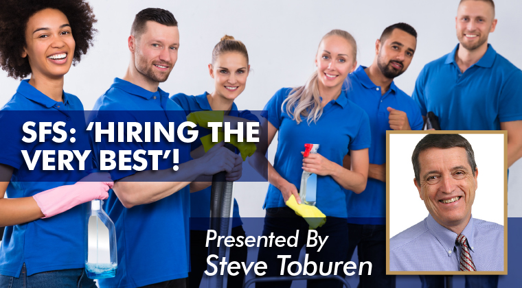 sfs hiring the very best presented by steve toburen